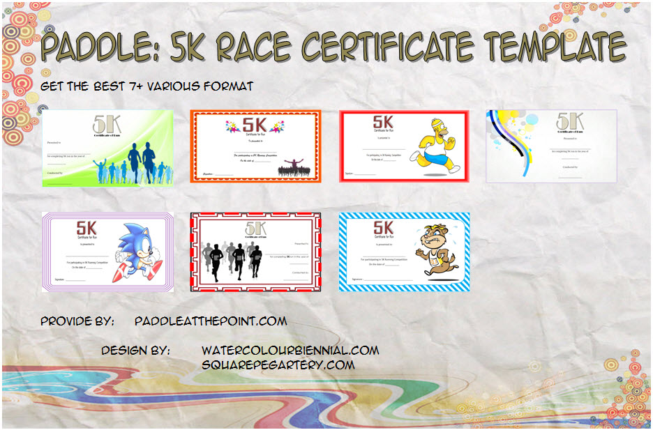 Download 7+ best ideas of 5k Race Certificate Template for winner, fun run, running award, marathon finisher, completion with many formats!