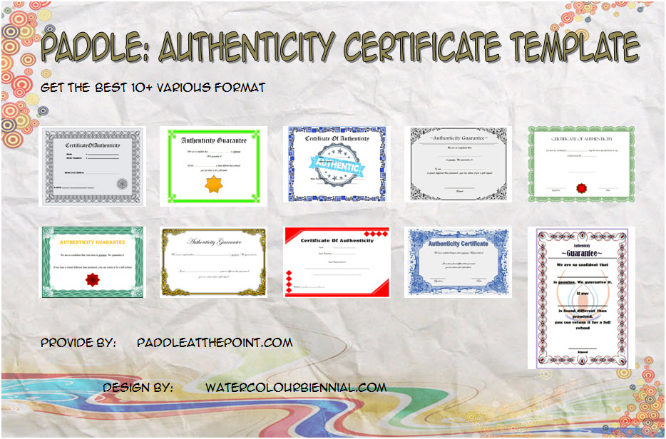 Get 10+ best of Authenticity Certificate Templates with limited edition print for arts, photography, memorabilia, product, diamond, etc.!