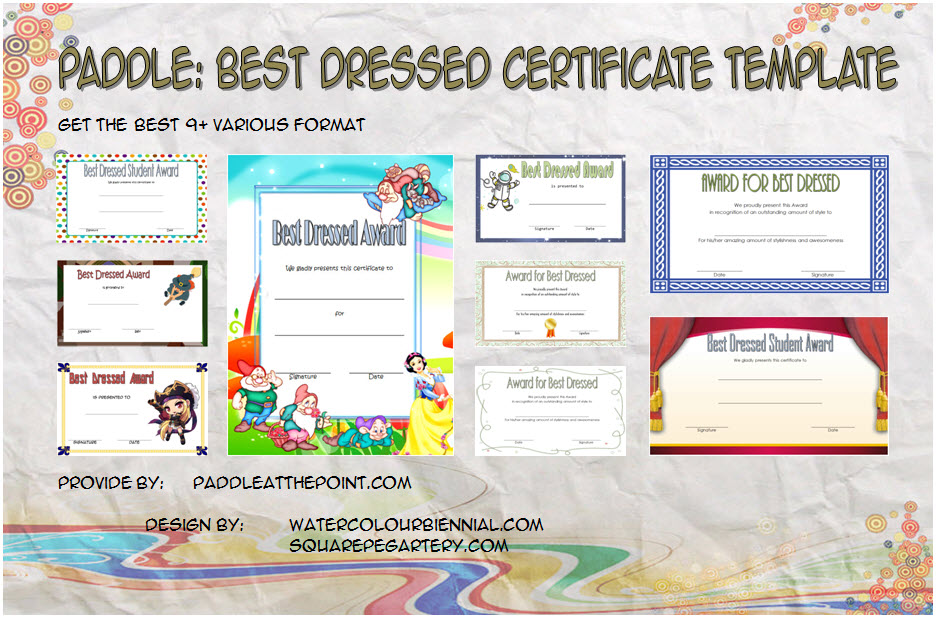 Get 9+ best of Best Dressed Certificate Templates for employee, halloween, contest, female, male, world book day, kids with many formats!