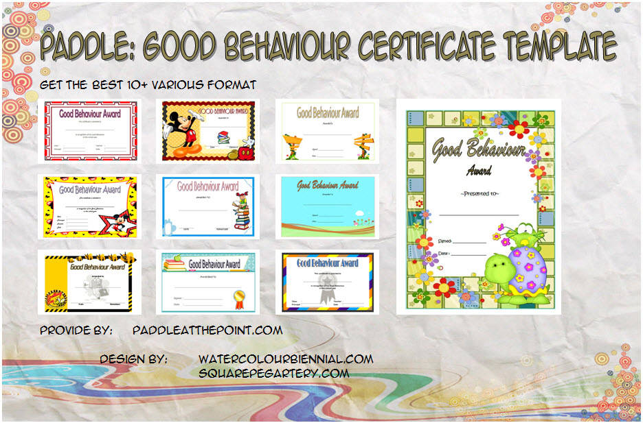 Download 10+ best ideas of Good Behaviour Certificate Templates for students, children's, ambassador as award from Teacher or even Santa!