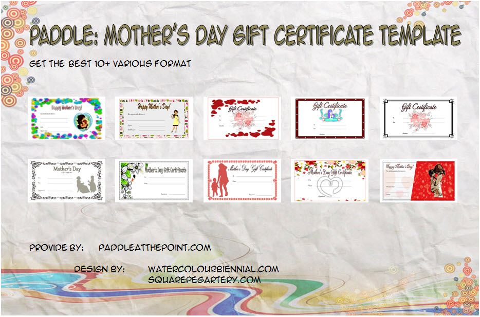 Get 10+ best ideas of Mother's Day Gift Certificate Templates for your mom or as a voucher for your Shop customer with pdf and word free!