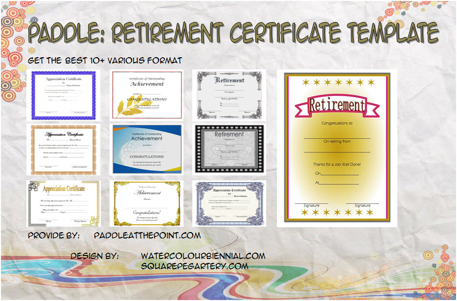 Get 10+ best of Retirement Certificate Templates for teacher, coast guard, military, presidential, uscg, employee with pdf and word format!
