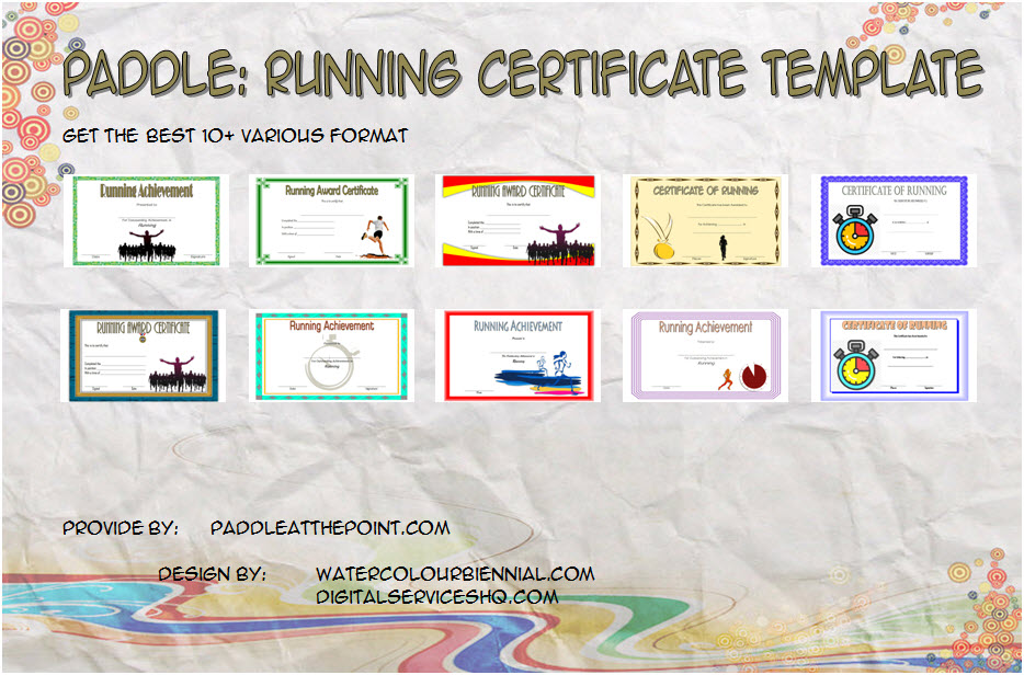 Get 10+ best of Editable Running Certificate for race competition, fun run participation, achievement, 5k, marathon finisher, or school with many formats!