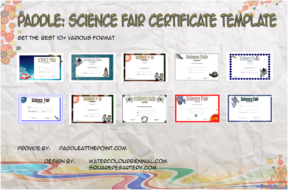 Get 10+ best ideas of Science Fair Certificate Templates for students award, 1st place, participation, elementary, punctuality free!