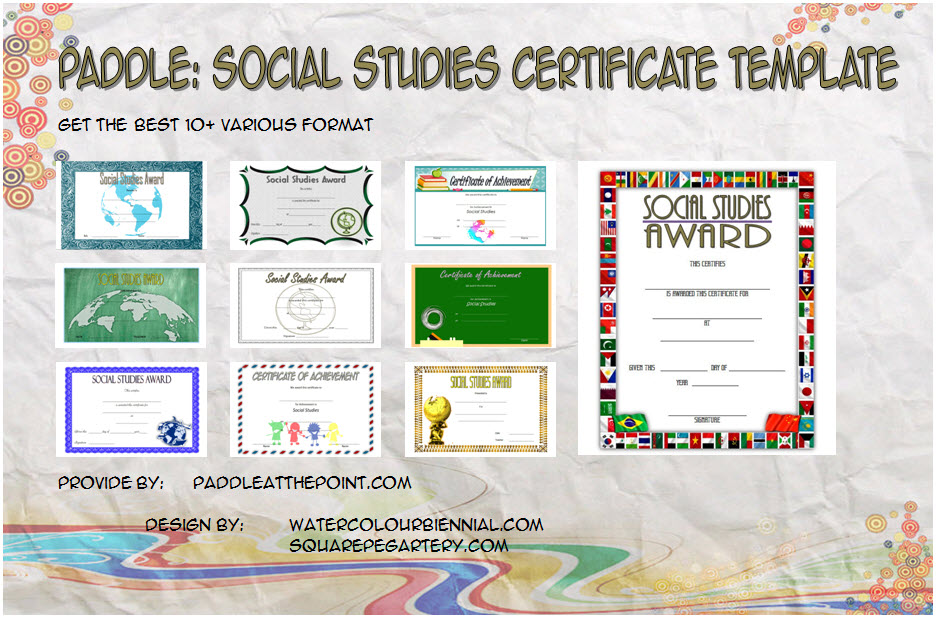 Get 10+ best ideas of Social Studies Certificate Templates as achievement, classroom awards, highest gpa, most dedicated, recognition free!