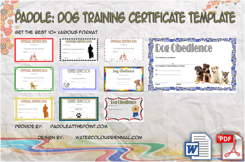 Download 10+ Best Ideas of Dog Training Certificate Template free for show, obedience, official service, firefighters, pet adoption with pdf and word format!
