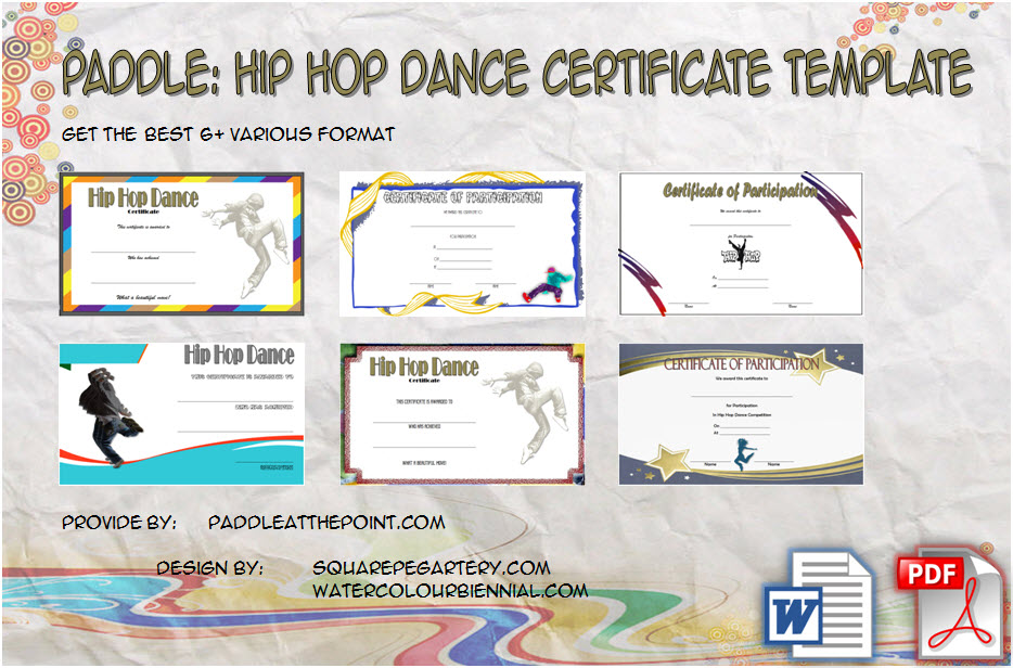 Download 6+ best ideas of Hip Hop Certificate Templates free for competition, best dancer certificate, award, street dance with Microsoft Word and PDF formats!
