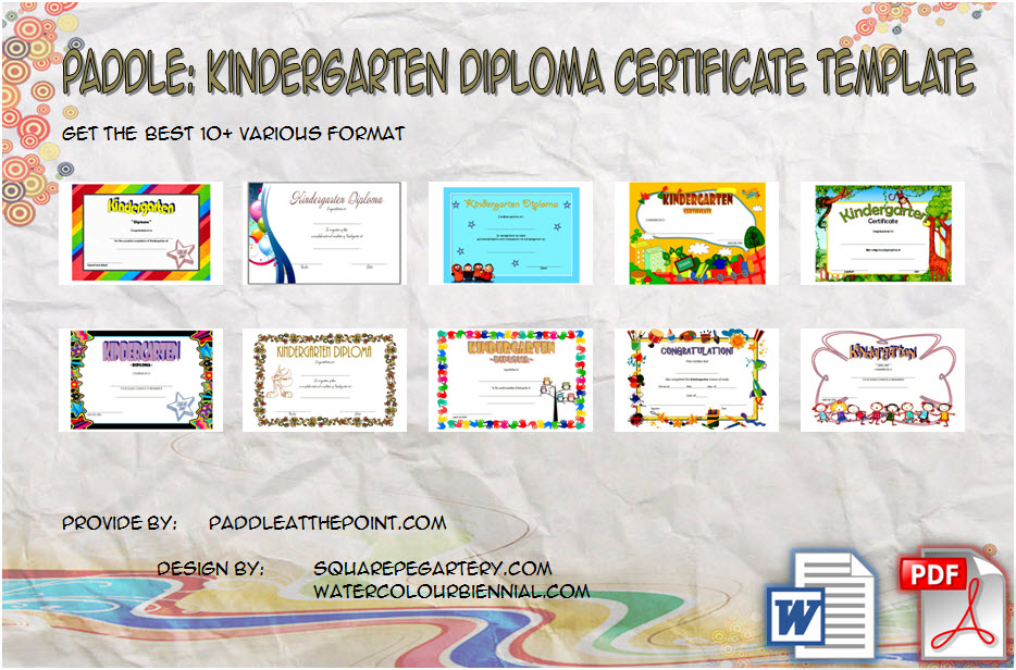 Download 10+ template ideas of Printable Kindergarten Diploma Certificate for completion, student, end of year certificates with Microsoft Word and PDF formats!