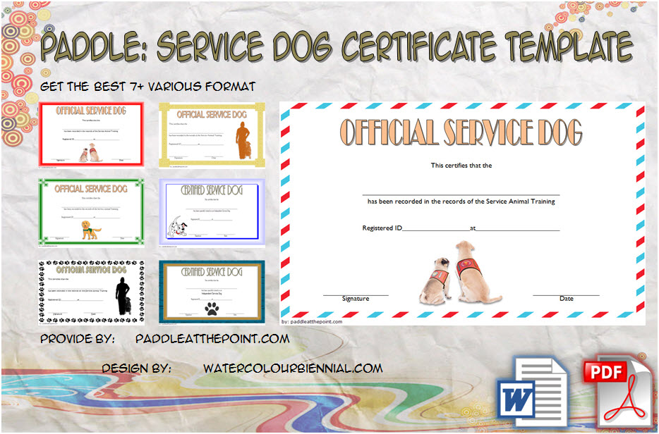 Download 7+ latest designs of Service Dog Certificate Template for disabilities or the elderly as companion with official training, registered, id card free!